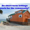 Do Short-Term Lettings Work For The Community
